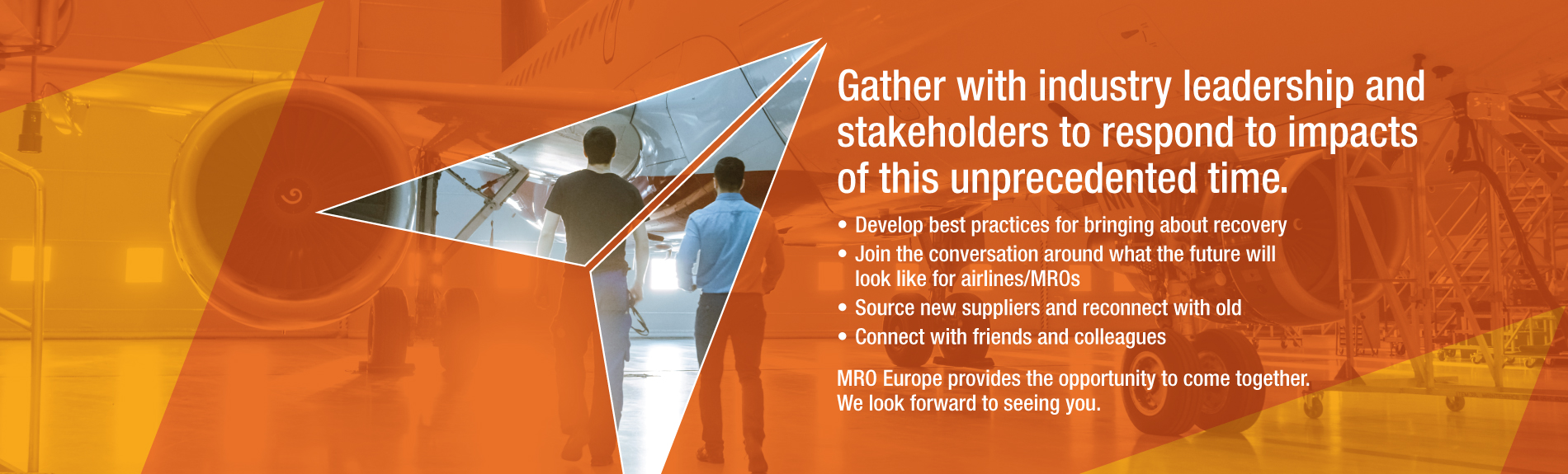 MRO Europe provides the opportunity to come together